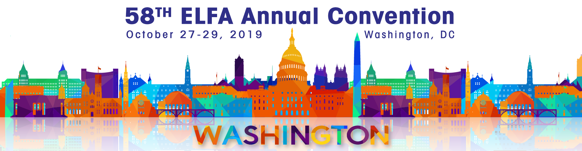 ELFA 58th Annual Convention: Washington